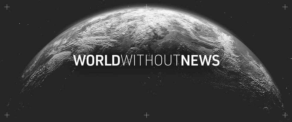 World Without News